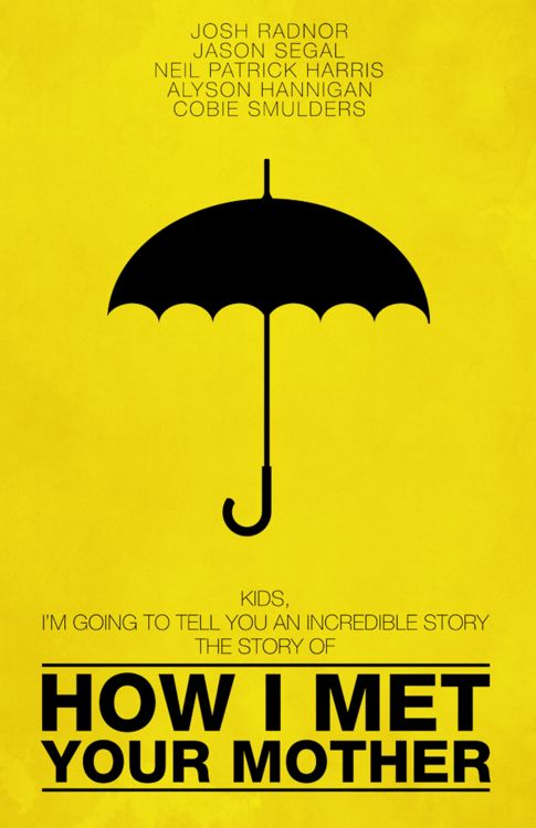 Yellow Umbrella How I Met Your Mother Poster Ted Mosby