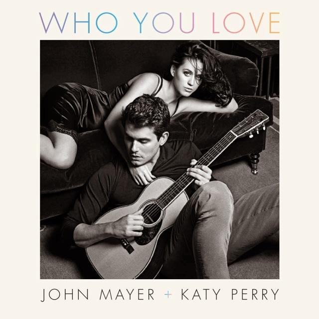 John Mayer Katy Perry Who You Love