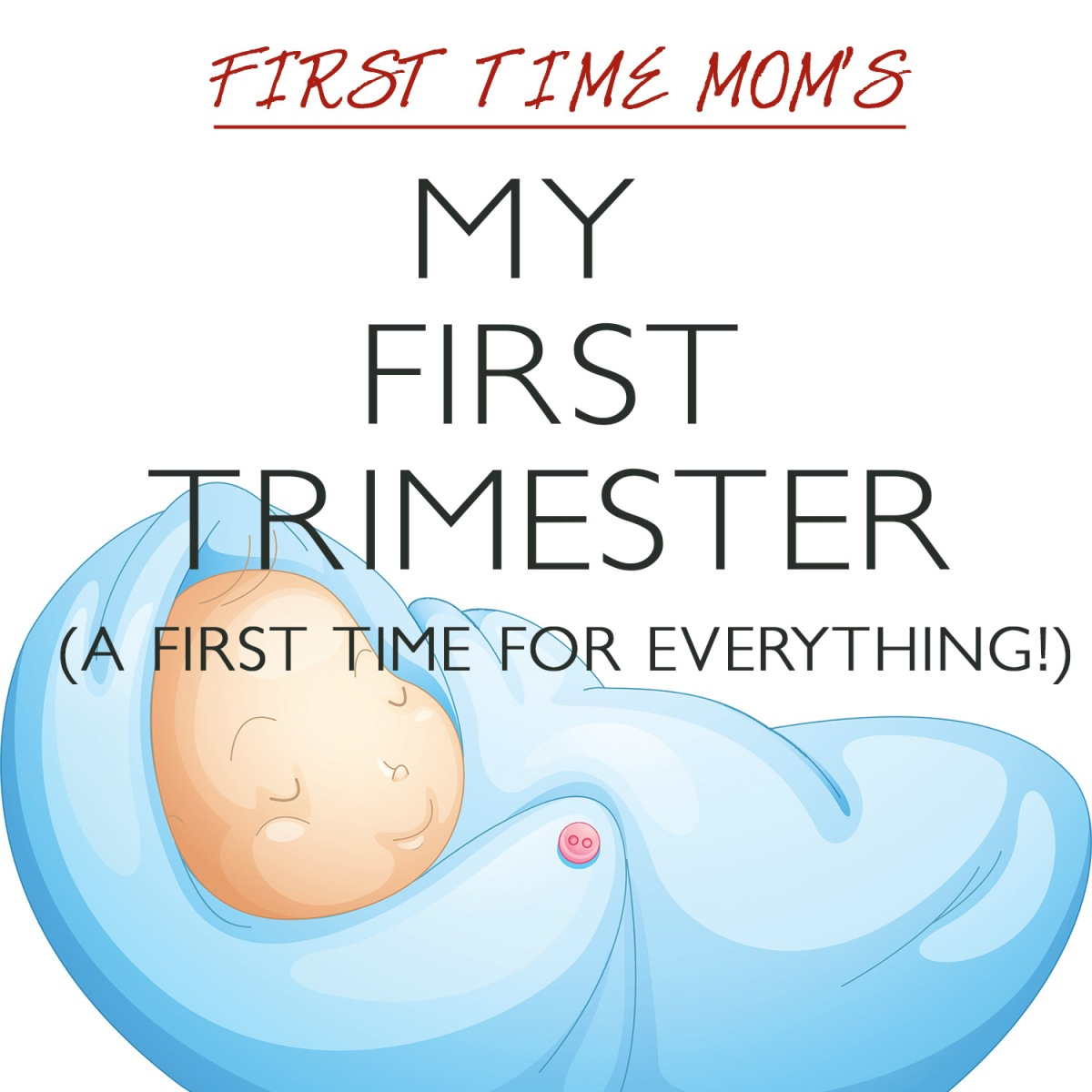 My First Trimester Checklist