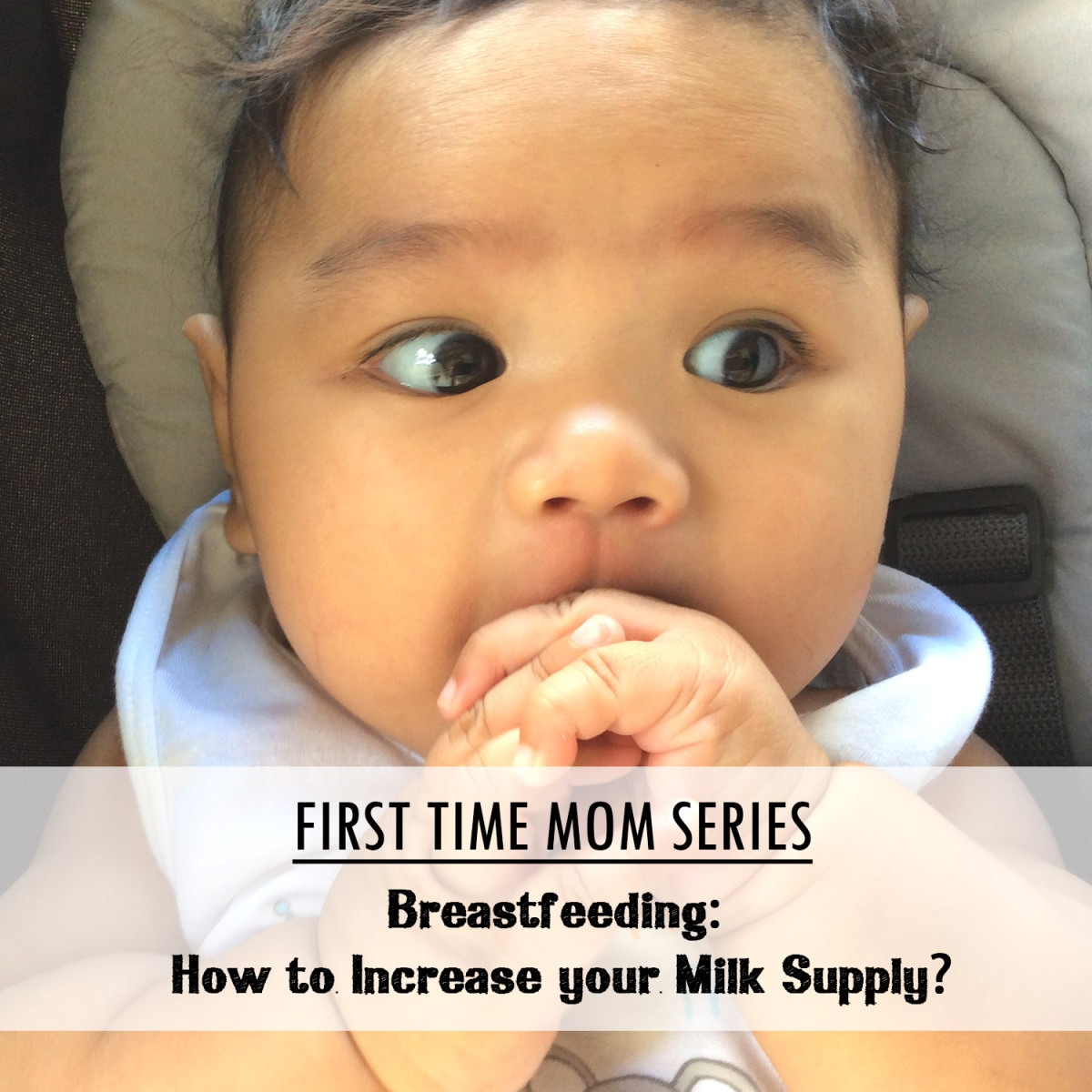Breastfeeding: How to Increase your Milk Supply?