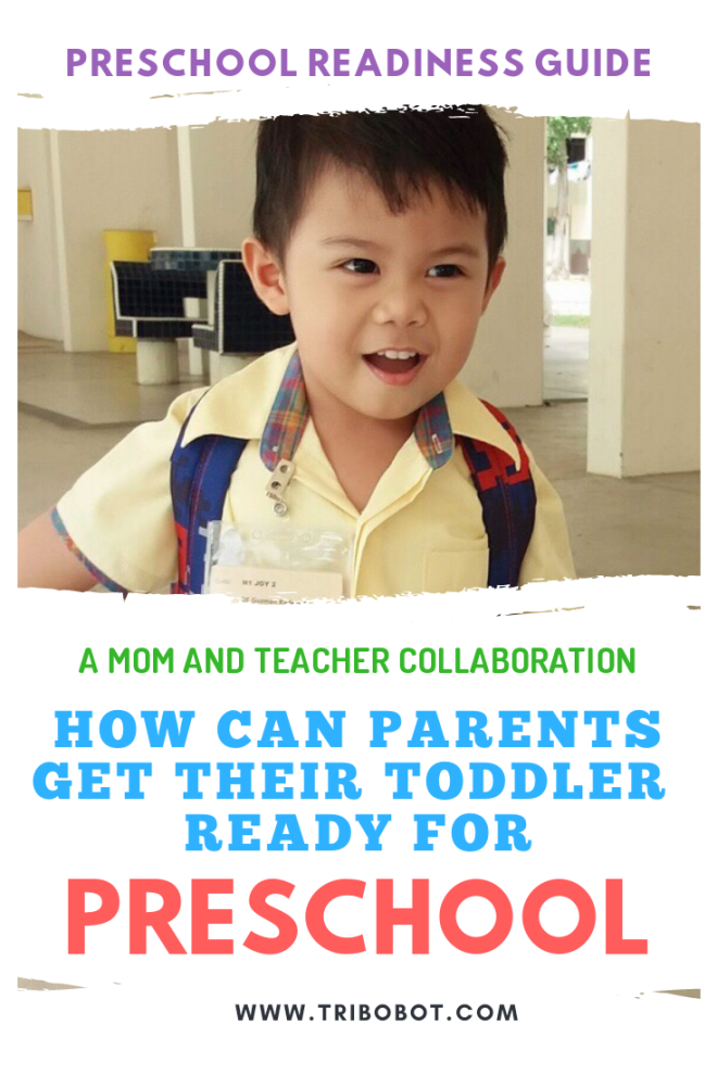 Preschool Readiness Guide: How To Prepare Your Toddler For Preschool (www.tribobot.com)